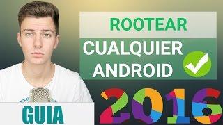 getlinkyoutube.com-Cómo ROOTEAR Cualquier Android 2016 |  GUIA COMPLETA DEFINITIVA