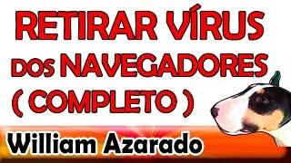 getlinkyoutube.com-Retirar vírus do navegador da internet completo por William Azarado.