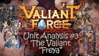getlinkyoutube.com-[Valiant Force] Unit Analysis #3: The Valiant Champion Freya