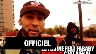 La Fouine - C'est Bien De...(ft. Fababy)  (Making of)