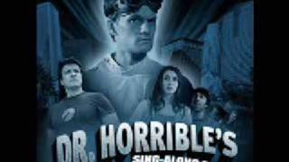 getlinkyoutube.com-Dr Horrible's Sing-Along Blog - Everything You Ever