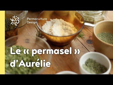 Rubrique Permaculture Humaine, recette: boostez vos assaisonnements avec le «Permasel»