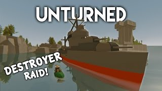getlinkyoutube.com-Unturned | Destroyer Ship Raid! (Roleplay Survival)