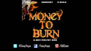 Tony Yayo - Money To Burn (ft. Curren$y and P-Reala)