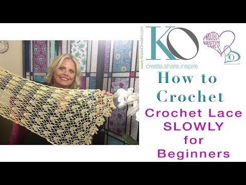 Slow Crochet Lace SLOWLY for Beginners Sunny Isles Crochet Lace Shawl