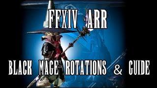 getlinkyoutube.com-FFXIV ARR: Black Mage Rotations & Guide