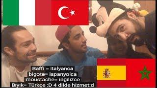 TÜRKÇE - İSPANYOLCA - İTALYANCA- ARAPÇA CHALLENGE !!