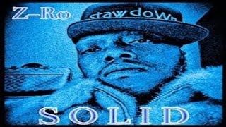 Z-Ro - Solid (Full Mixtape)