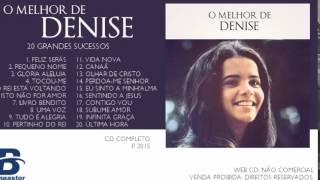 getlinkyoutube.com-Denise - O Melhor de Denise - 20 Grandes Sucessos (Cd Completo)