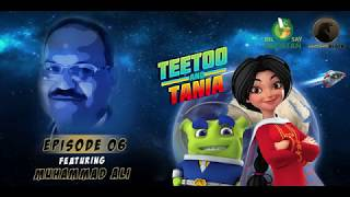 Teetoo-and-Tania-Episode-06-feat-Muhammad-Ali width=