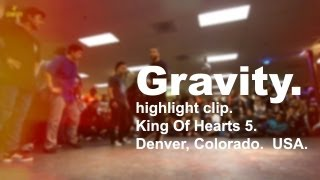 Gravity | STRIFE.TV | Highlights x King of Hearts 5 | DENVER, USA