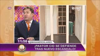 getlinkyoutube.com-El Pastor Cid se defiende de una nueva acusación