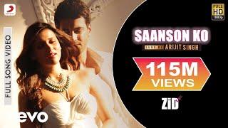 Saanson Ko - ZiD | Arijit Singh | Mannara | Karanvir
