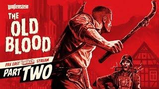 Wolfenstein: The Old Blood - PAX East Gameplay Walkthrough 2