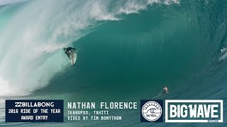 Nathan Florence at Teahupoo  - 2016 Billabong Ride of the Year Entry - WSL Big Wave Awards