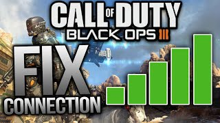 """BLACK OPS 3 """"HOW TO GET BETTER CONNECTION""""! FIX LAG IN BLACK OPS 3! (COD BO3 Better YOUR Connection)"""
