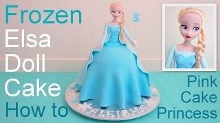 getlinkyoutube.com-Frozen Cake - Elsa Doll Cake how to make by Pink Cake Princess