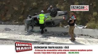 Erzincan'da Otomobil Takla Attı: 1 Ölü, 4 Yaralı