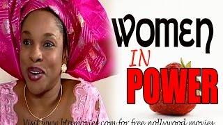 WOMEN IN POWER   NOLLYWOOD MOVIE
