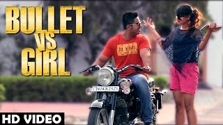 "getlinkyoutube.com-Bullet VS Girl ""Damanjot"" Official Video 