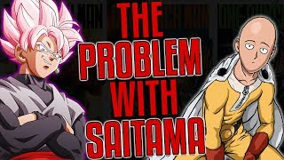 The Problem With Saitama (One Punch Man)