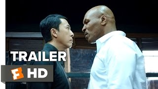 Ip Man 3 Official Teaser Trailer #1 (2015)   Donnie Yen, Mike Tyson Action Movie HD