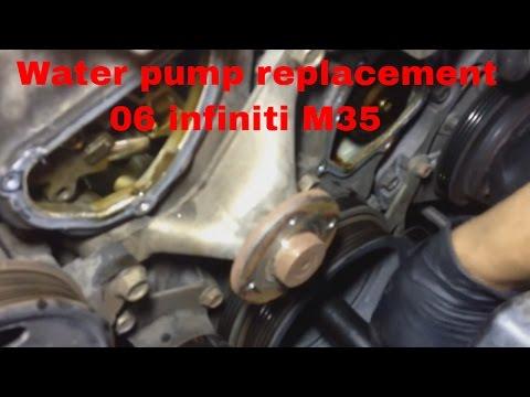 Water pump replacement 06 Infiniti M35