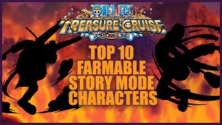 getlinkyoutube.com-ONE PIECE TREASURE CRUISE - Top 10 Farmable Story Mode Characters