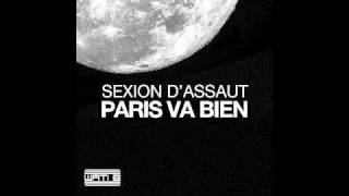 Sexion d'assaut - Paris va bien