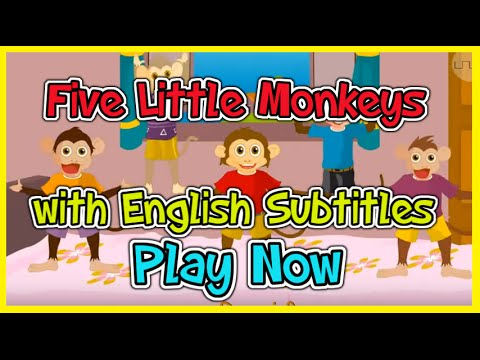 Five Little Monkeys, Nursery Rhymes & Songs with English subtitles