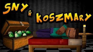 SNY I KOSZMARY W MINECRAFT?! - Dream & Nightmares