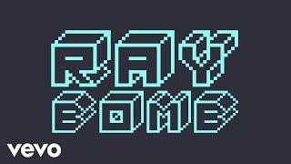 Ray Bomb