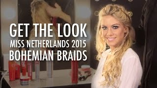 getlinkyoutube.com-Get the Look | Miss Netherlands 2015 | Bohemian Braids