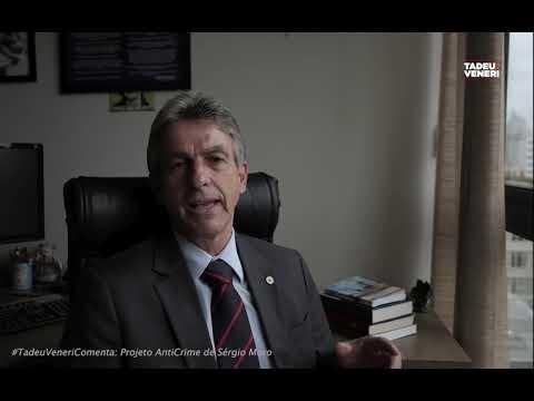 #TadeuVeneriComenta: Punitivismo em pacote AntiCrime de Sérgio Moro