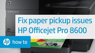 getlinkyoutube.com-Fixing Your Printer When it Doesn't Pick Up Paper - HP Officejet Pro 8600 e-All-in-One Printer