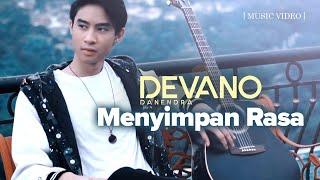 Devano Danendra   Menyimpan Rasa (Official Music Video)