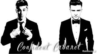 getlinkyoutube.com-Justin Bieber x Justin Timberlake - Confident Cabaret (Mashup) (Ft Drake, Chance The Rapper)