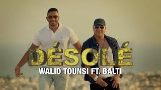 getlinkyoutube.com-Walid Tounssi feat Balti - Désolé