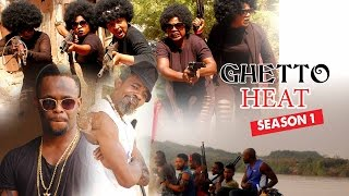 getlinkyoutube.com-2016 Latest Nigerian Nollywood Movies - Ghetto Heat 1