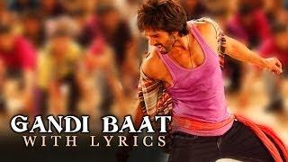 Shahid does the Gandi baat - R...Rajkumar