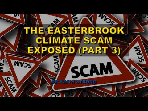 Easterbrook Testimony on Global Warming Scam is itself a Scam (Part 3)