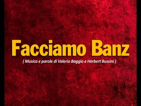 Facciamo Banz - CreGrest2009 (Valerio Baggio - Herbert Bussini)