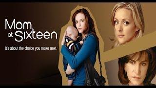 getlinkyoutube.com-Mom At Sixteen (Full Movie)