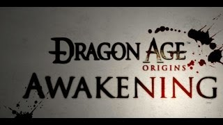 getlinkyoutube.com-Let's Play: Dragon Age Awakening (Hard Difficulty) Part 1 - The Warden Death Knight
