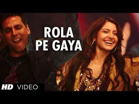 &quot;Rola Pe Gaya&quot; (Full song) &quot;Patiala house&quot; Feat. Akshay Kumar, Anushka Sharma