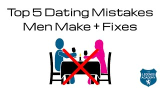getlinkyoutube.com-Top 5 Dating Mistakes Men Make & How to Fix Them