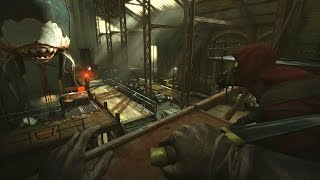 getlinkyoutube.com-Dishonored - A Captain of Industry ( High Chaos ) 4k/60Fps