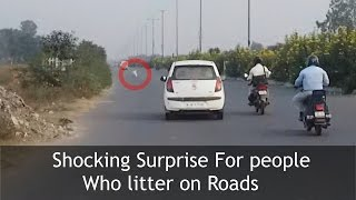 SURPRISE FOR PEOPLE LITTERING ON ROADS | TST Video