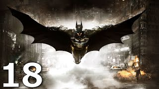 Batman Arkham Knight: Playthrough Part 18[Track down Scarecrow in the Stagg Enterprises Airships]