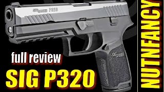 getlinkyoutube.com-Sig P320: The Sig You've Been Waiting For? [Full Review]